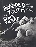 Branded Youth: and Other Stories