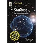 Stardust: The Cosmic Seeds of Life (Astronomers' Universe)