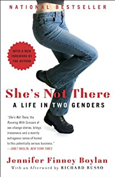 She's Not There: A Life in Two Genders by [Boylan, Jennifer Finney]
