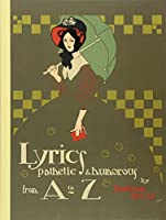 Lyrics Pathetic & Humorous from A to Z (Dover Children's Classics)