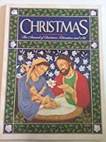 Christmas: The Annual of Christmas Literature and Art