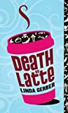 Death by Latte (The Death by ... Mysteries)