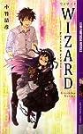 Wizard―Passion Fruit (幻狼ファンタジアノベルス)