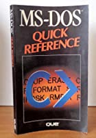 MS-DOS Quick Reference (Que Quick Reference Series)
