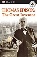 DK Readers L4: Thomas Edison: The Great Inventor (DK Readers Level 4)