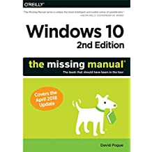 Windows 10: The Missing Manual: The book that should have been in the box