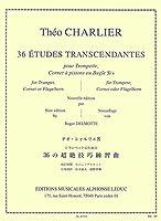シャルリエ : 36の超絶技巧練習曲 (トランペット教則本) ルデュック出版