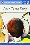 Dear Tooth Fairy (Penguin Young Readers, Level 3)
