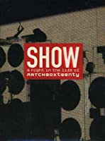 Show - A Night in the Life of Matchbox Twenty (Clean Version) (2003) [DVD] [Import]