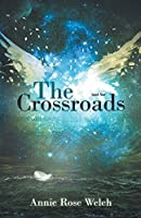 The Crossroads (Saving Angels Series)