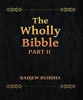 The Wholly Bibble (Part 2): Badjew Buddha (Volume 2) [並行輸入品]