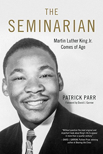 Download The Seminarian: Martin Luther King Jr. Comes of Age 0915864126
