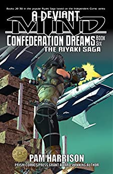 A Deviant Mind Vol. 6: Confederation Dreams by [Harrison, Pamela]