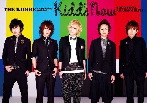 THE KIDDIE Happy Spring Tour 2011 「kidd's now」 [DVD]