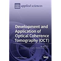 Development and Application of Optical Coherence Tomography (Oct)