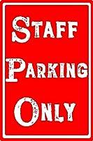 スタッフ駐車場のみ 金属スズヴィンテージ安全標識警告サインディスプレイボードスズサインポスター看板建設現場通りの学校のバーに適した