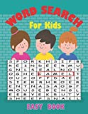 Word Search For Kids Easy Book: Large Print Puzzle Game Fun For Kids Age 9-12