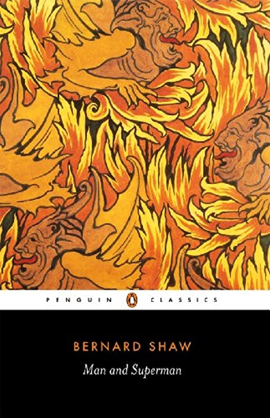 Man and Superman: A Comedy and a Philosophy (Penguin Classics) (English Edition)