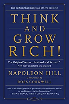 Think and Grow Rich!:The Original Version, Restored and Revised™ by [Hill, Napoleon]