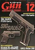 Gun Professionals (ガン プロフェッショナルズ) 2014年 12月号 [雑誌]