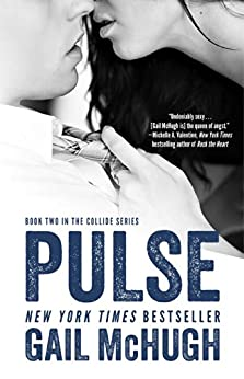 Pulse: Book Two in the Collide Series by [McHugh, Gail]
