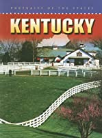 Kentucky (Portraits of the States)