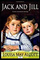 Jack and Jill - Classic Illustrated Edition