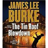 The Tin Roof Blowdown: A Dave Robicheaux Novel