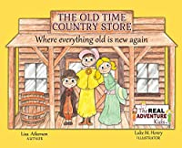The Old Time Country Store