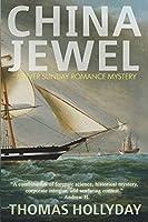 China Jewel (River sunday romance Mysteries)