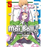 Mai Ball - Fußball ist sexy! Band 5 (German Edition)