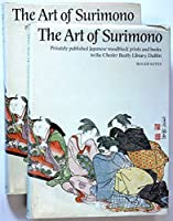 The Art of Surimono: Privately Published Japanese Woodblock Prints and Books in the Chester Beatty Library, Dublin