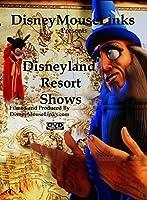 Disneyland Resort Shows【DVD】 [並行輸入品]