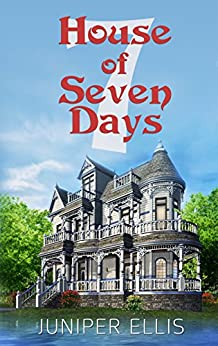 House of Seven Days by [Ellis, Juniper]