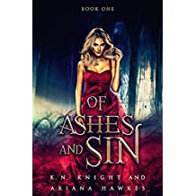 Of Ashes And Sin: A Shifter Fantasy Romance (Fire Trails Book 1)