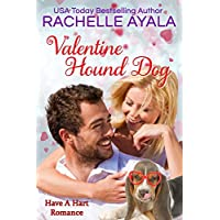 Valentine Hound Dog: The Hart Family (Have A Hart Book 2) (English Edition)
