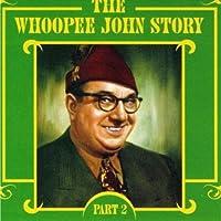 Vol. 2-Whoopee John Story