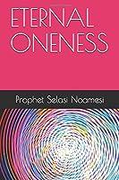 ETERNAL ONENESS