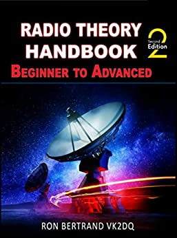 Radio Theory Handbook - Beginner to Advanced by [Bertrand, Ron]