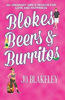 Blokes, Beers & Burritos by [Blakeley, Jo]