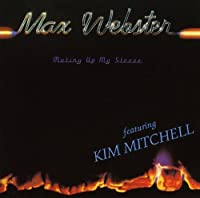 Mutiny Up My Sleeve by Max Webster (Ft Kim Mitchell) (1998-05-03)