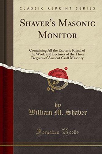 Shaver's Masonic Monitor: Cont...