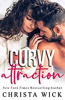 Curvy Attraction: Aiden & Cecelia (Untouchable Curves Book 1) by [Wick, Christa, Wick, C.M.]