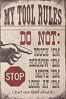 ノベルティファニーサイン Stop My Tool Rules ヴィンテージメタルブリキ看板 ウォールサインプレート ホームバスルームとカフェバーパブ用ポスター 壁装飾 車 ナンバープレート お土産 11-20-2