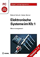 Elektronische Systeme im Kfz 1. CD-ROM für Windows: Motormanagement