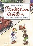 Puenktchen und Anton: Ein Comic von Isabel Kreitz