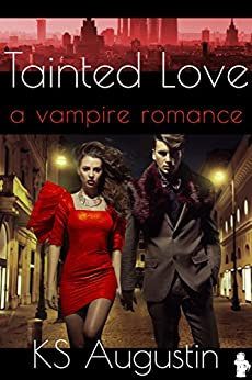 Tainted Love by [Augustin, KS]