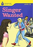 Singer Wanted (Foundations Reading Library, Level 2)
