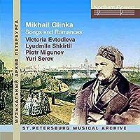 Mikhail Glinka: Songs and Romances