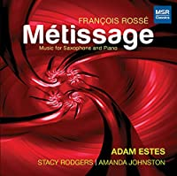 Metissage Music for Saxophone & Piano